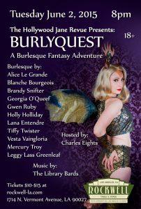 Burlyquest